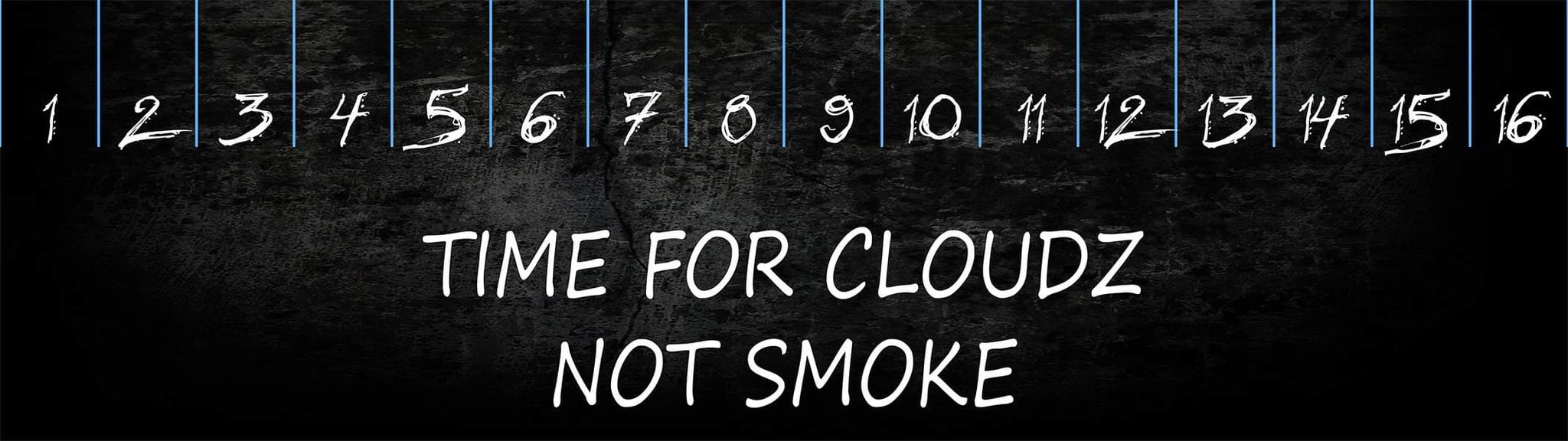 Time For Cloudz Not Smoke Comp Banner