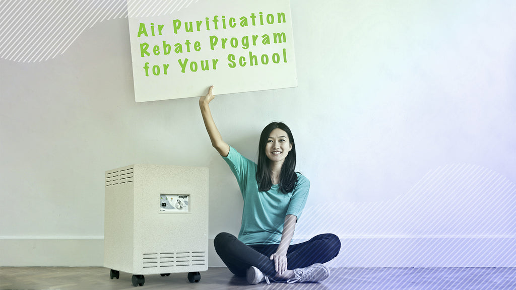 Air Purification Rebate Program for Your School