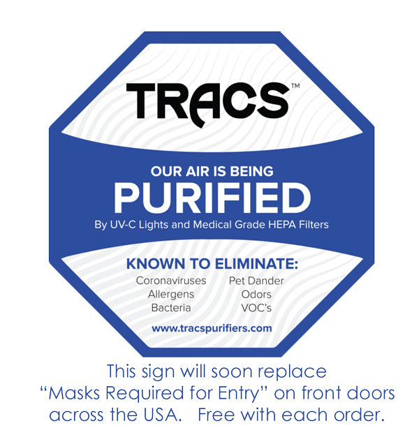"Window decal or sticker which states ""Our air is being purified with UV-C lights and medical grade HEPA filters"" will soon replace ""Masks are required for entry"" signs."