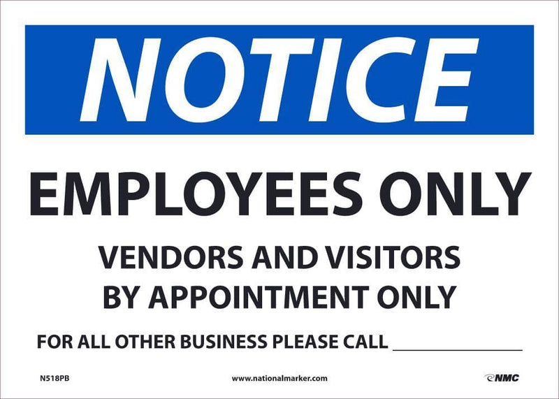 NMC NOTICE EMPLOYEES ONLY CALL, 7X10, PS VINLY - N518PB - TotalRestroom.com