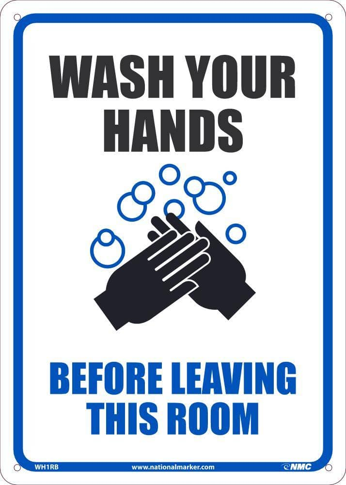 NMC WASH YOUR HANDS BEFORE LEAVING THIS ROOM, 14X10, .050 RIGID PLASTIC - WH1RB - TotalRestroom.com