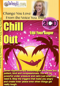 Chill Out- Hypnosis for Anger CD by Wendi Friesen