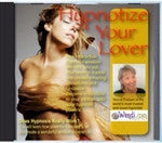 Hypnotize Your Lover CD- by Wendi Friesen
