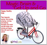 Child Bedtime Story- Get Up Go and Magic Brain