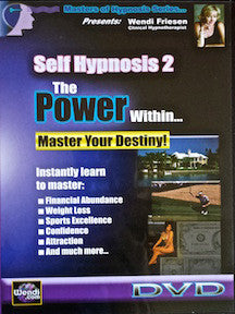 Self Hypnosis 2 - Power Within DVD - by Wendi Friesen