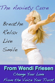 Anxiety Cure Hypnosis- by Wendi Friesen Online