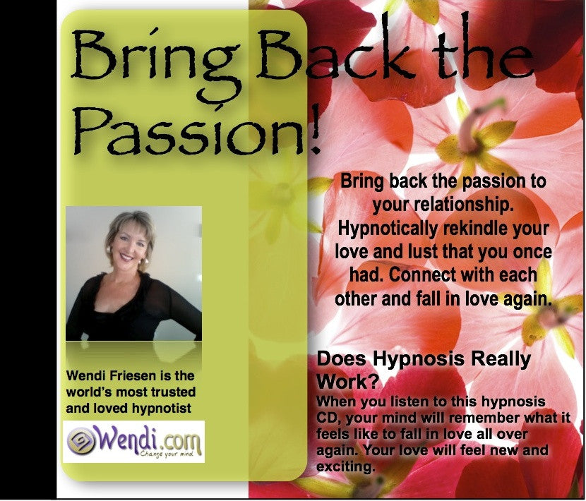 Bring Back The Passion - Hypnosis CD by Wendi Friesen