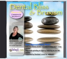 Dental Bliss and Stop Teeth Grinding- Hypnosis CD by Wendi Friesen