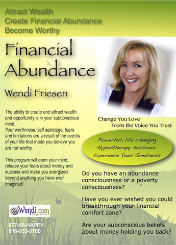 Financial Abundance Hypnosis CDs- by Wendi Friesen