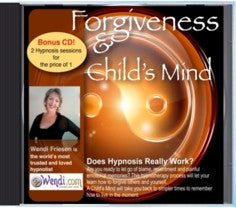 Forgiveness/Childs Mind - Hypnosis CD by Wendi Friesen