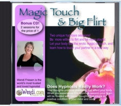 Big Flirt and Magic Touch- Hypnosis CD by Wendi Friesen