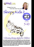 Sleepy Kids2- Hypnotic Bedtime Story - by Wendi Friesen