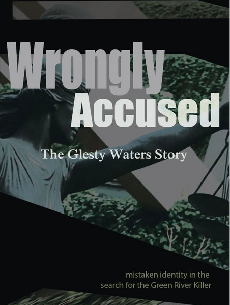 Wrongly Accused: The Glesty Waters Story
