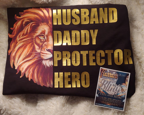 Husband, Daddy, Protector, Hero w/Lion Face