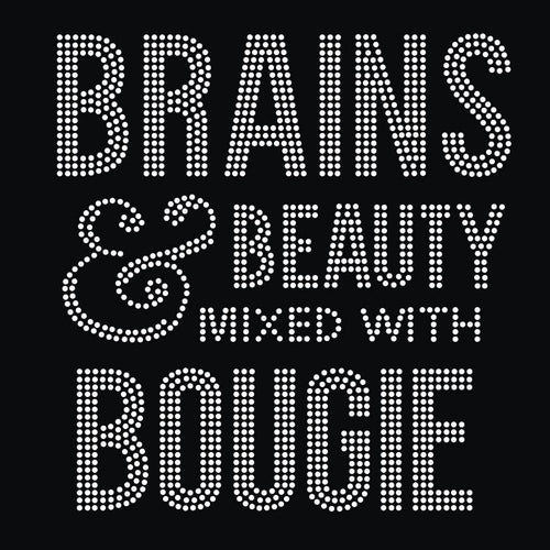 Brains and Beauty Mixed with Bougie Rhinestone Transfer