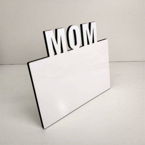 Mom Sublimation Frames