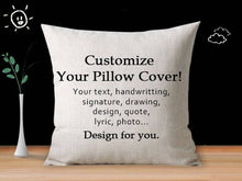 Load image into Gallery viewer, Custom Linen Pillow Cover