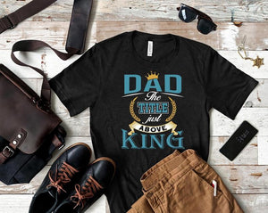 Dad, The Title Just Above King