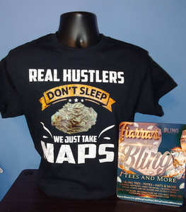 Real Hustlers Don't Sleep We Take Naps T-Shirt (Unisex Crew Neck)