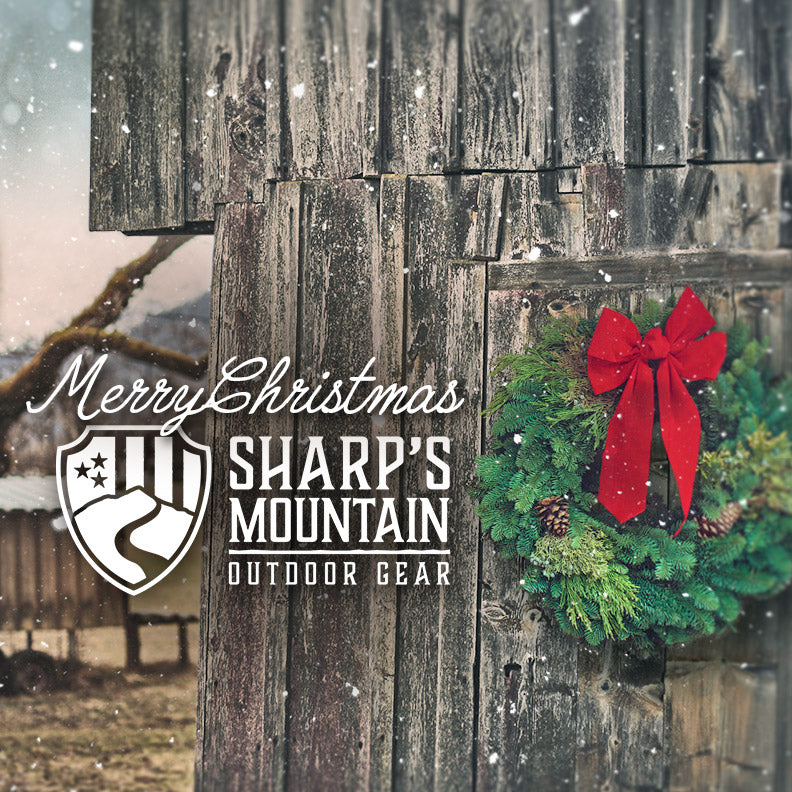 Merry Christmas from Sharp's Mountain Outdoor Gear