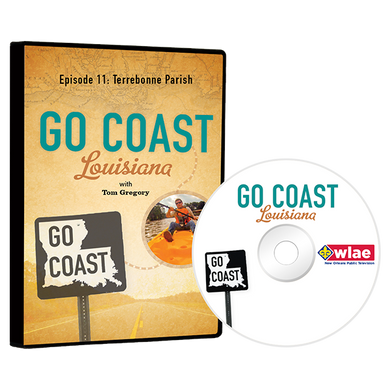 Go Coast Louisiana Episode 11: Terrebonne Parish DVD