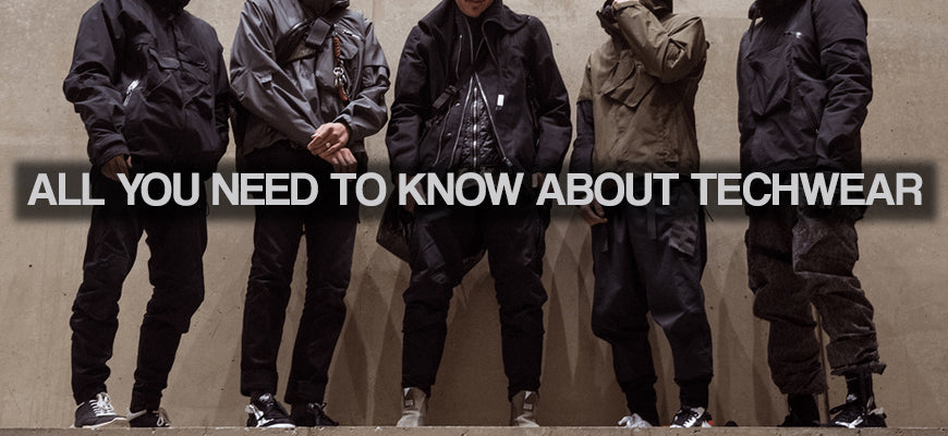 All You Need to Know About Techwear