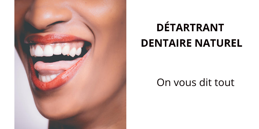 Détartrant-Dentaire-Naturel