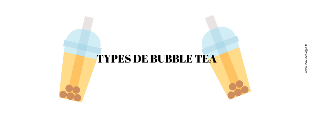 Types de bubble tea