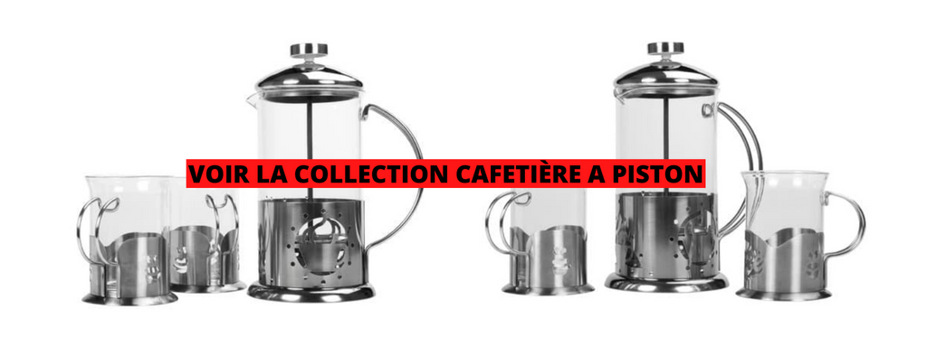 collection cafetiere a piston