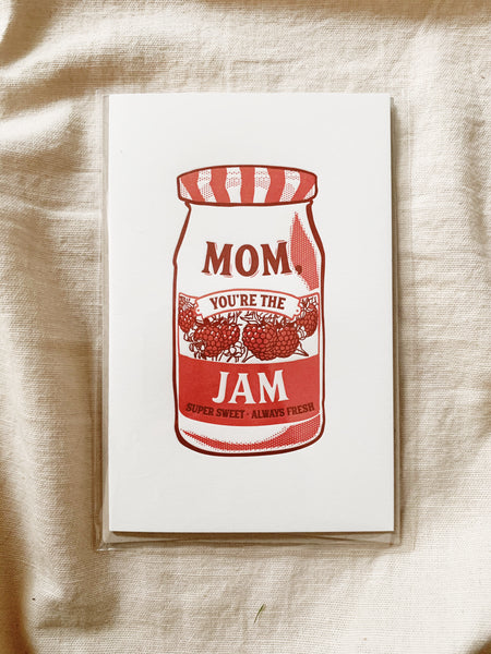 Mom You're the Jam Greeting Card