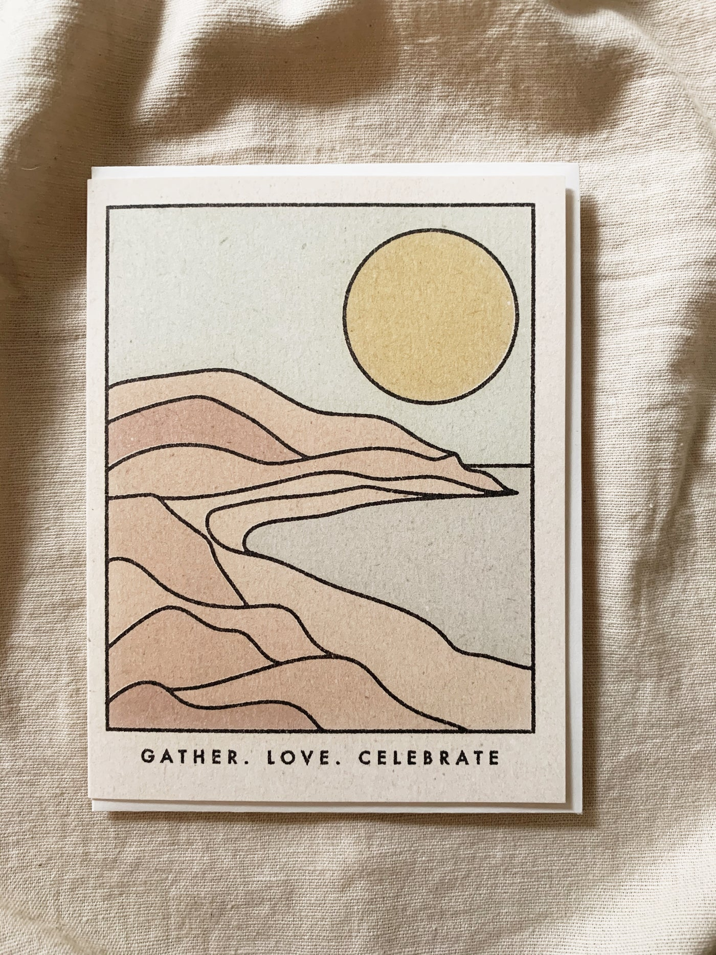 Gather, Love, Celebrate Greeting Card
