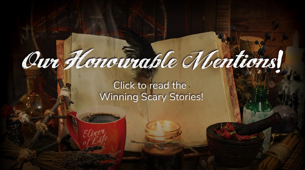 SingleJoCoffee's Scary Story Contest Honourable Mentions