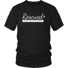 Rescued Is My Favorite Breed - Unisex Crew-Neck T-Shirts