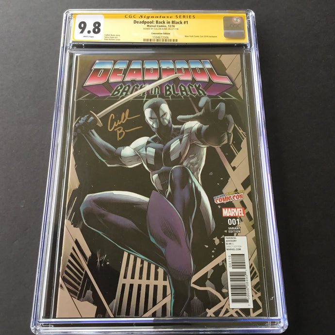 2016 Marvel DEADPOOL: BACK IN BLACK #1 CGC 9.8 SS Signed Cullen Bunn NYCC Excl.