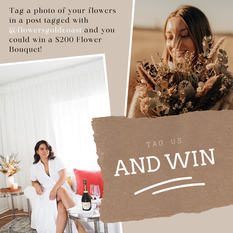 Flowers Gold Coast Competition | Be in to win a $200 Bouquet! | Tag us in your photos on Instagram | Flowers Gold Coast | Best Florist | www.flowersgoldcoast.com.au