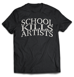 """The Original"" - Tshirt - School Kills Artists"