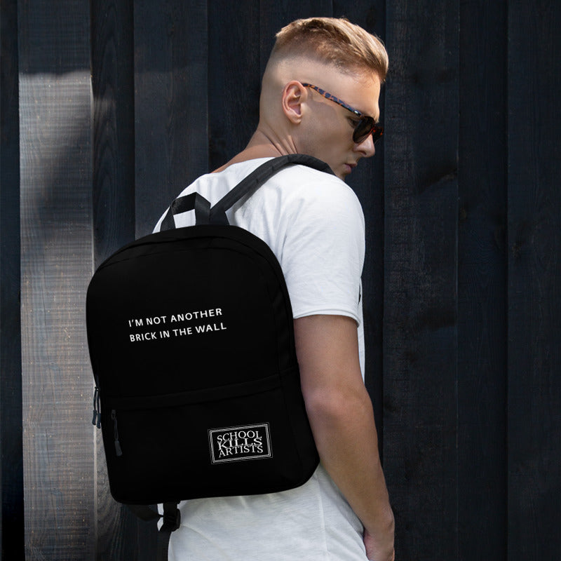 I'm not another brick in the wall - Backpack - School Kills Artists