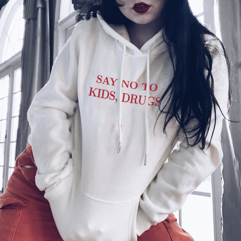 Say No to Kids, Drugs - Hoodie - School Kills Artists