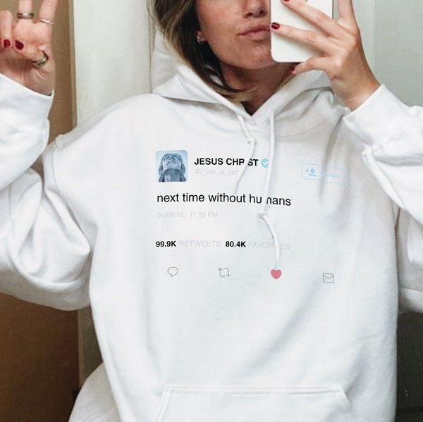 Jesus Tweet - Hoodie - School Kills Artists