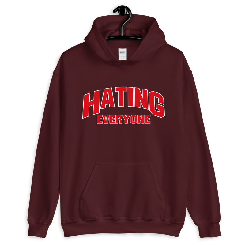 Hating Everyone - Hoodie - School Kills Artists