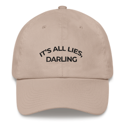 IT'S ALL LIES, DARLING - Embroidered Cap - School Kills Artists