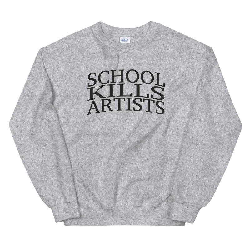 """The Original"" - Sweatshirt - School Kills Artists"