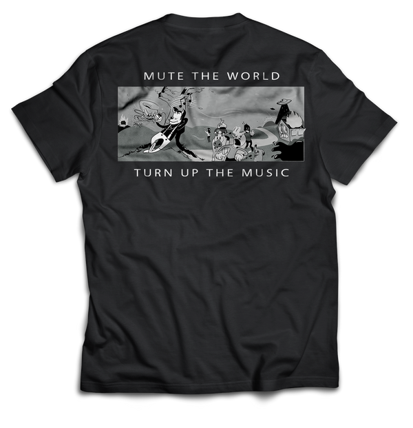 Mute the World, Turn up the Music - Tshirt - School Kills Artists