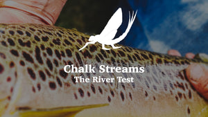 Top 100 Places to Fly Fish - The River Test