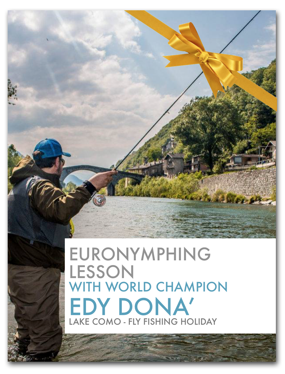 Guided Fly Fishing or Lessons with World Champion Edy Dona' - Whieldon Fly Fishing