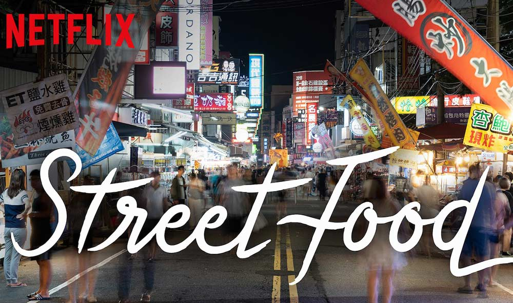 Street Food - Netflix Documentary | Ways to Explore During Covid | Flashpacker Blog