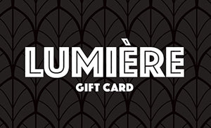 Lumiere Gift Card - $40