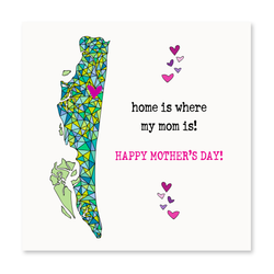 Home Is Where My Mom Is! Greeting Card