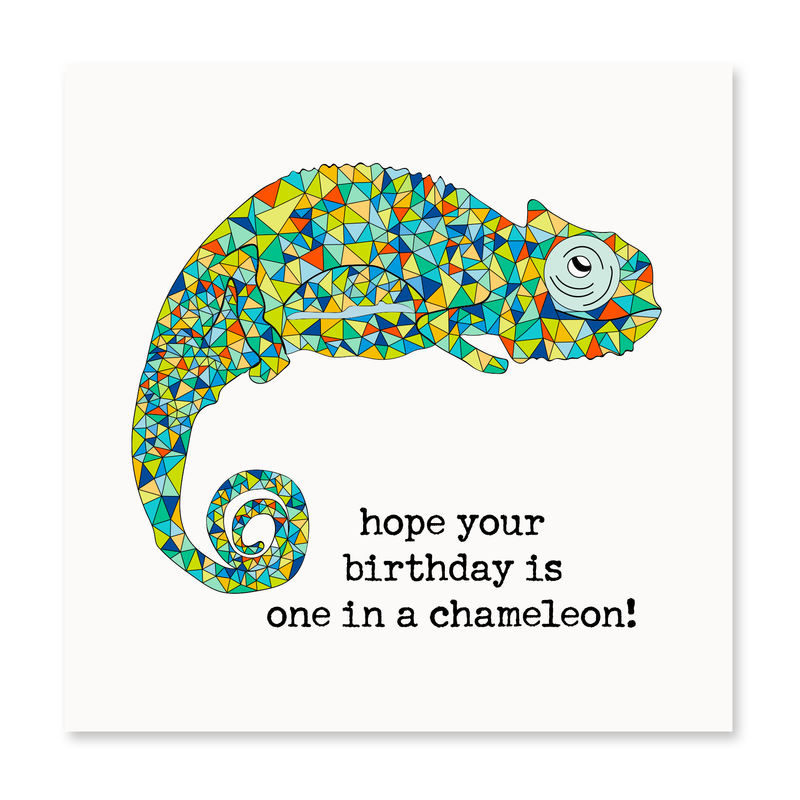 Hope Your Birthday Is One In A Chameleon