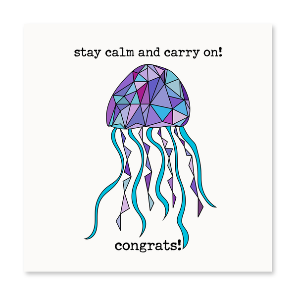 Stay Calm & Carry On